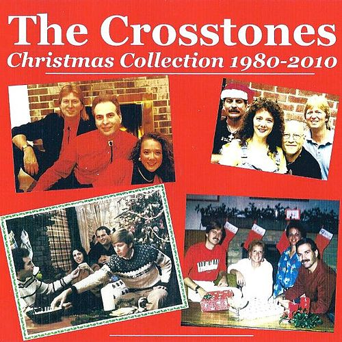 Christmas Collection 1980-2010 de The Crosstones