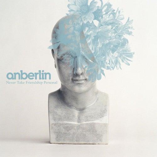 Never Take Friendship Personal von Anberlin