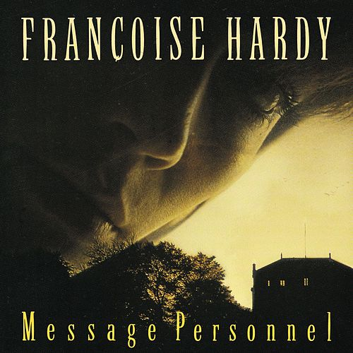 Message Personnel de Francoise Hardy