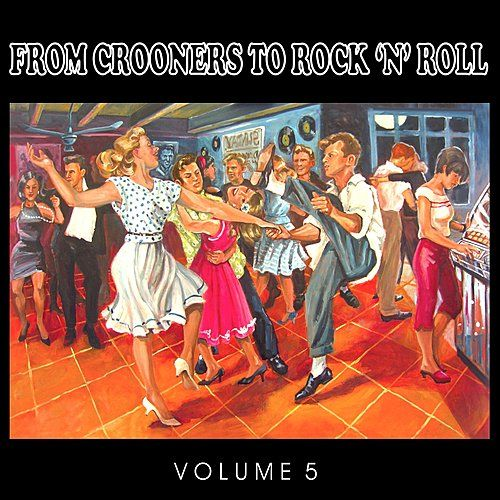 The 50's, From Crooners to Rock 'n' Roll, Vol. 5 von Various Artists