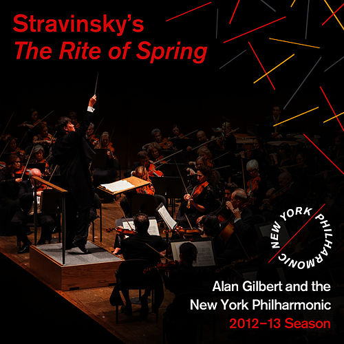 Stravinsky: The Rite of Spring di New York Philharmonic