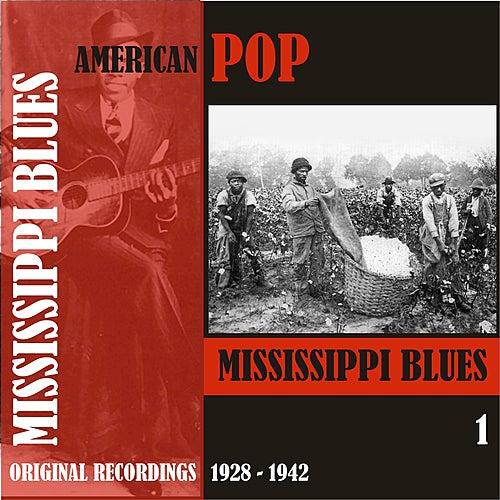 American Pop / Mississippi Blues, Volume 1 [1928 - 1942] de Various Artists