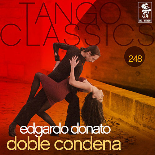 Tango Classics 248: Doble Condena von Various Artists