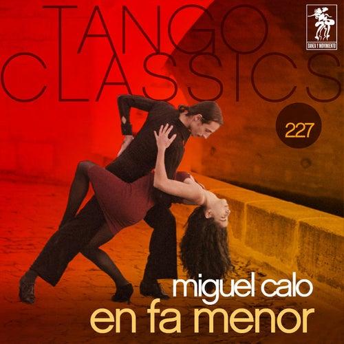 Tango Classics 227: En Fa Menor von Various Artists