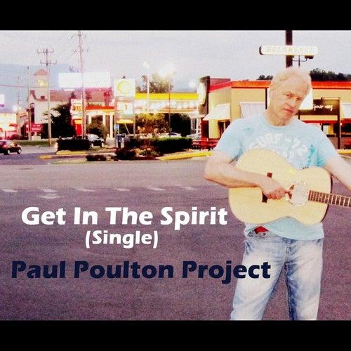 Get in the Spirit (Single) de Paul Poulton Project