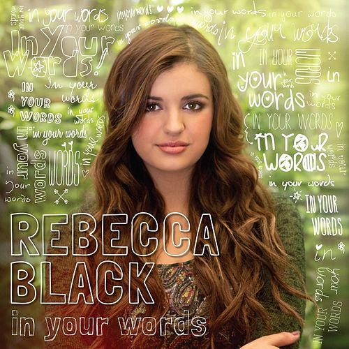 In Your Words by Rebecca Black