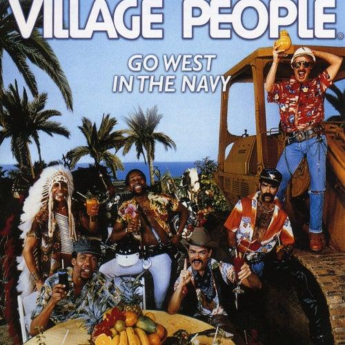 Go West In the Navy (Original Album 1979) de Village People