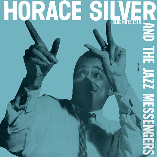 Horace Silver & The Jazz Messengers de Horace Silver