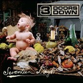 Seventeen Days by 3 Doors Down