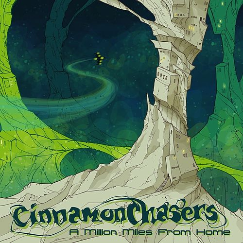 A Million Miles from Home de Cinnamon Chasers