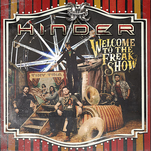 Welcome To The Freakshow de Hinder