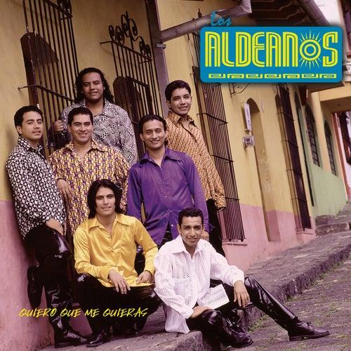 Quiero Que Me Quieras von Los Aldeanos
