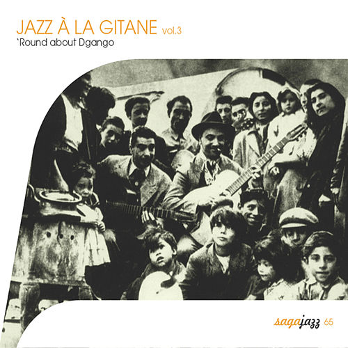 Saga Jazz: Jazz à la gitane, Vol. 3 (Round About Django) von Various Artists