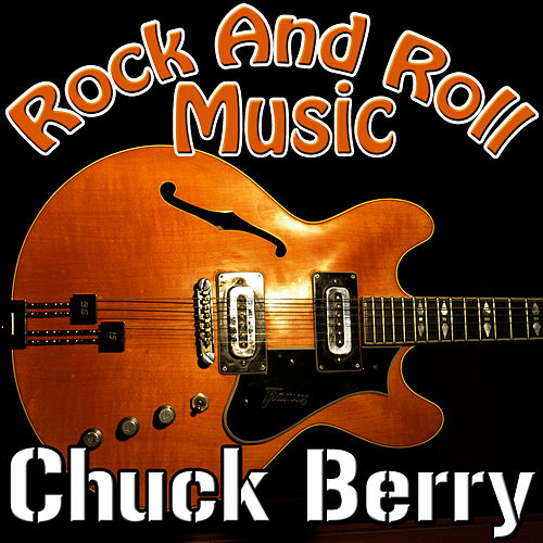 Rock and Roll Music de Chuck Berry