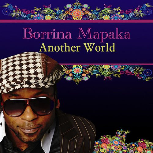 Another World by Borrina Mapaka