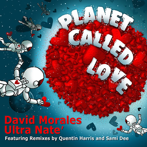 Planet Called Love (Remixes) by Ultra Nate