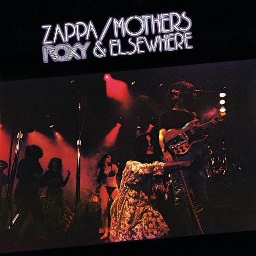 Roxy & Elsewhere by Frank Zappa
