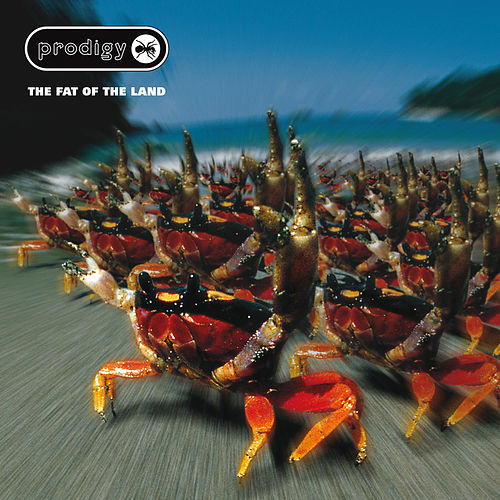 The Fat of the Land - Expanded Edition by The Prodigy