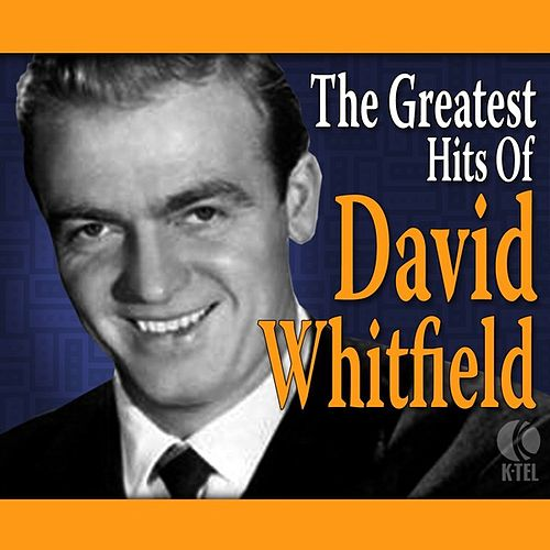The Greatest Hits Of David Whitfield de David Whitfield