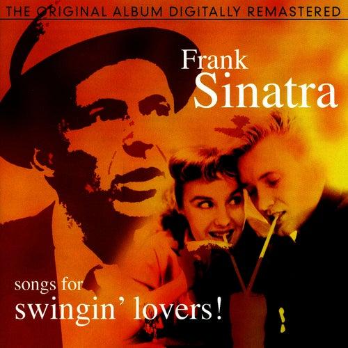 Songs For Swingin' Lovers! by Frank Sinatra