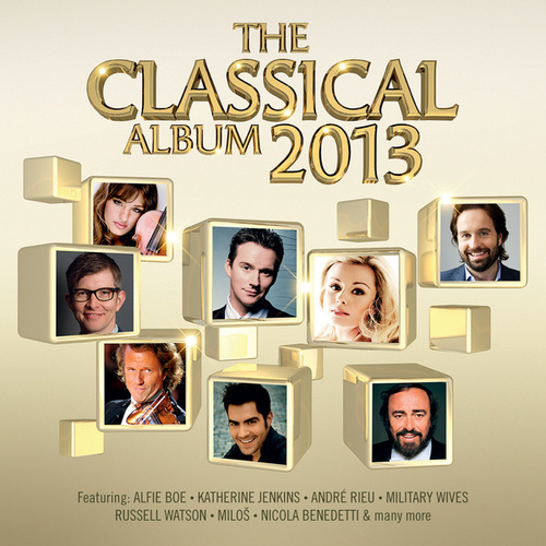 The Classical Album 2013 von Various Artists