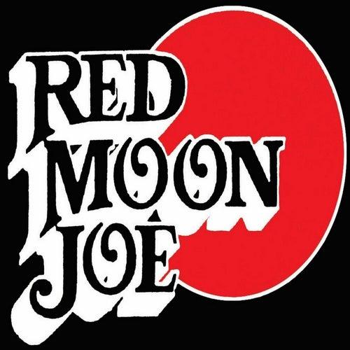 Red Moon Joe by Red Moon Joe