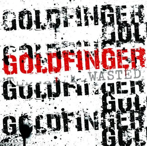 Wasted de Goldfinger