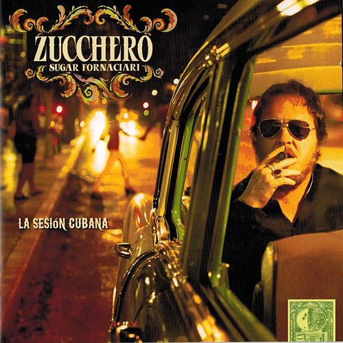 La Sesión Cubana von Zucchero