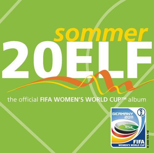 Sommer 20 ELF - Official FIFA Women World Cup Album von Various Artists