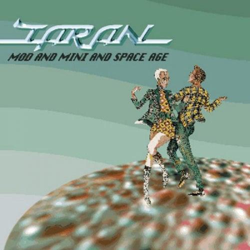 Mod And Mini And Spaceage von Taran
