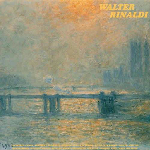 Pachelbel: Canon - Schubert: Ave Maria - Sinding: Rustle of Spring - Listz: Love Dream - Chopin: Wal de Walter Rinaldi