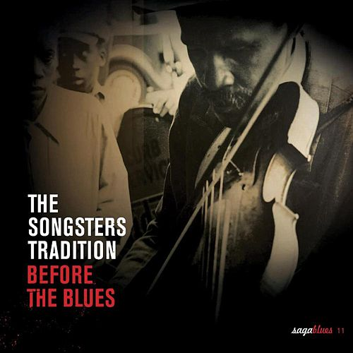Saga Blues: The Songsters Tradition 'Before the Blues' by Various Artists