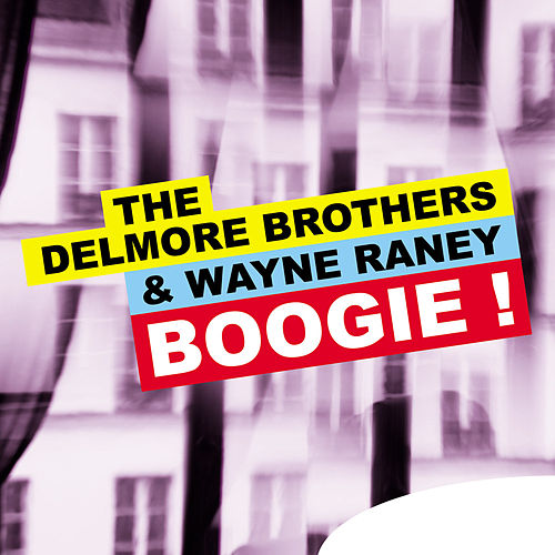 Boogie ! by The Delmore Brothers