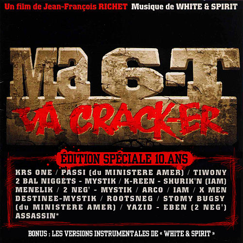 Ma 6-T Va Crack-ER - Edition Spéciale 10 Ans de Various Artists