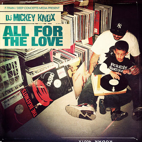 All For The Love by DJ Mickey Knox