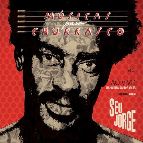 Músicas Para Churrasco Vol.1 Ao Vivo (Deluxe Edition) de Seu Jorge