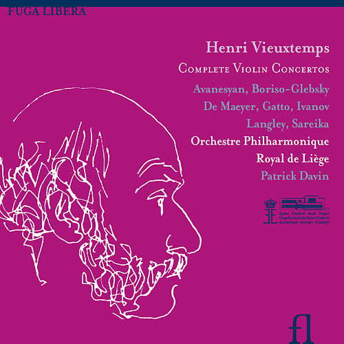 Vieuxtemps: Complete Violin Concertos by Orchestre Philharmonique Royal de Liège
