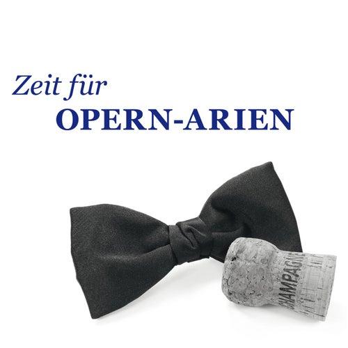 Zeit für Opern-Arien von Various Artists