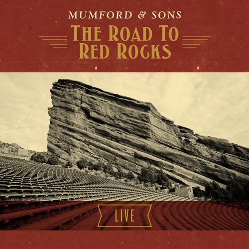 The Road To Red Rocks Live by Mumford & Sons