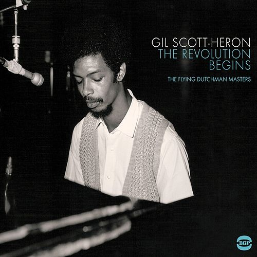 The Revolution Begins: The Flying Dutchman Masters by Gil Scott-Heron