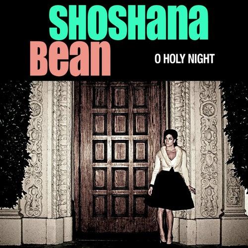 O Holy Night de Shoshana Bean