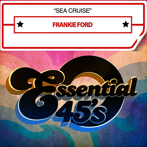 Sea Cruise de Frankie Ford