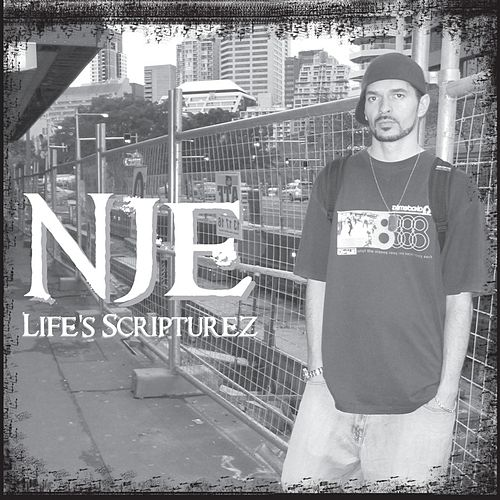 Life's Scripturez by N.j.e.