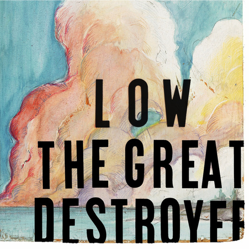 The Great Destroyer de Low