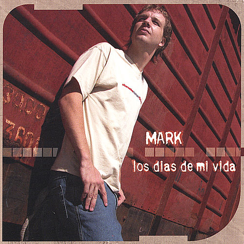 Los dias de mi vida de Mark