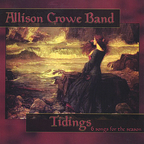 Tidings: 6 Songs for the Season de Allison Crowe