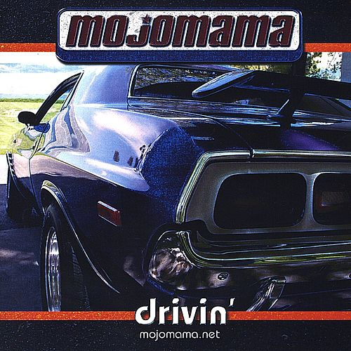 Drivin' by MojoMama