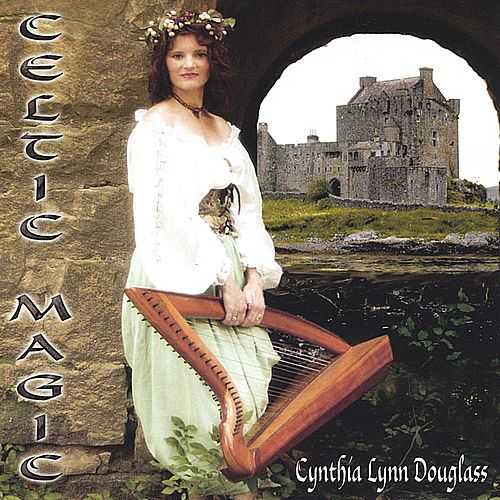 Celtic Magic by Cynthia Lynn Douglass