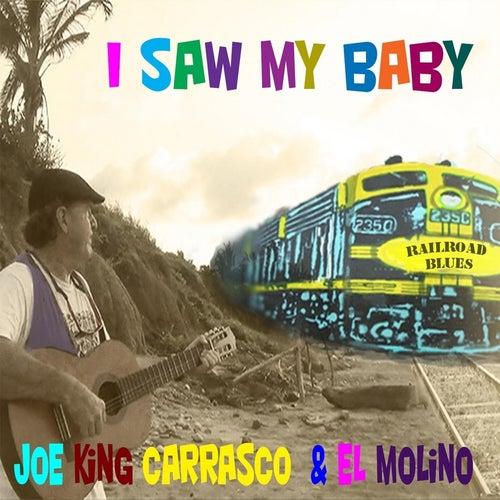 I Saw My Baby de Joe 'King' Carrasco