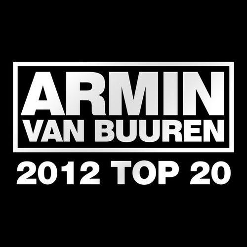 Armin van Buuren's 2012 Top 20 von Various Artists
